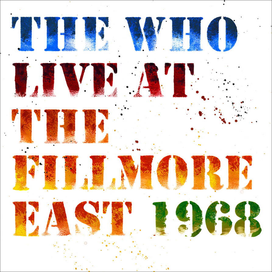 The Who, in versione cd il mitico Live At The Fillmore East 1968